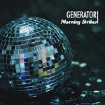 generator-morning-strikes