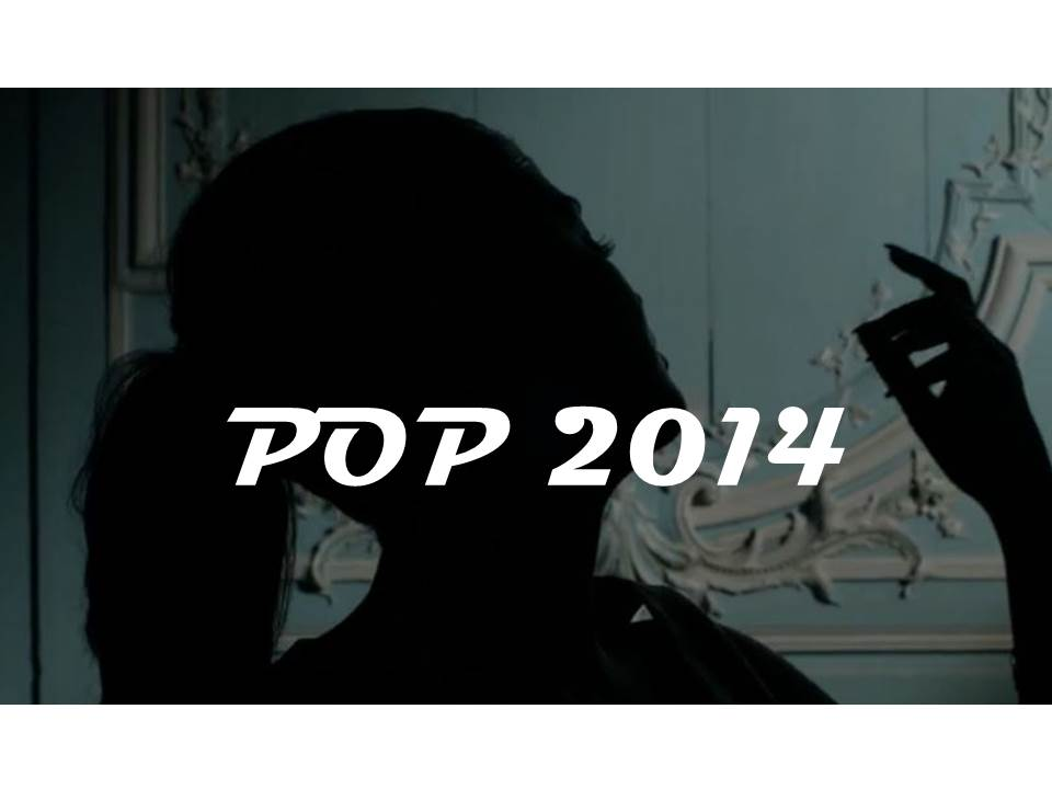 La playlist de la meilleure pop de 2014
