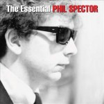 Phil Spector, The Essential