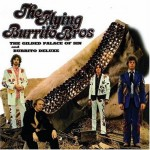 gram parsons - the flying burrito brothers - the gilded palace of sin & burrito deluxe