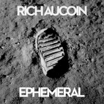 rich-aucoin-ephemeral