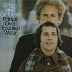 Simon-and-Garfunkel-Bridge_Over_Troubled_Water
