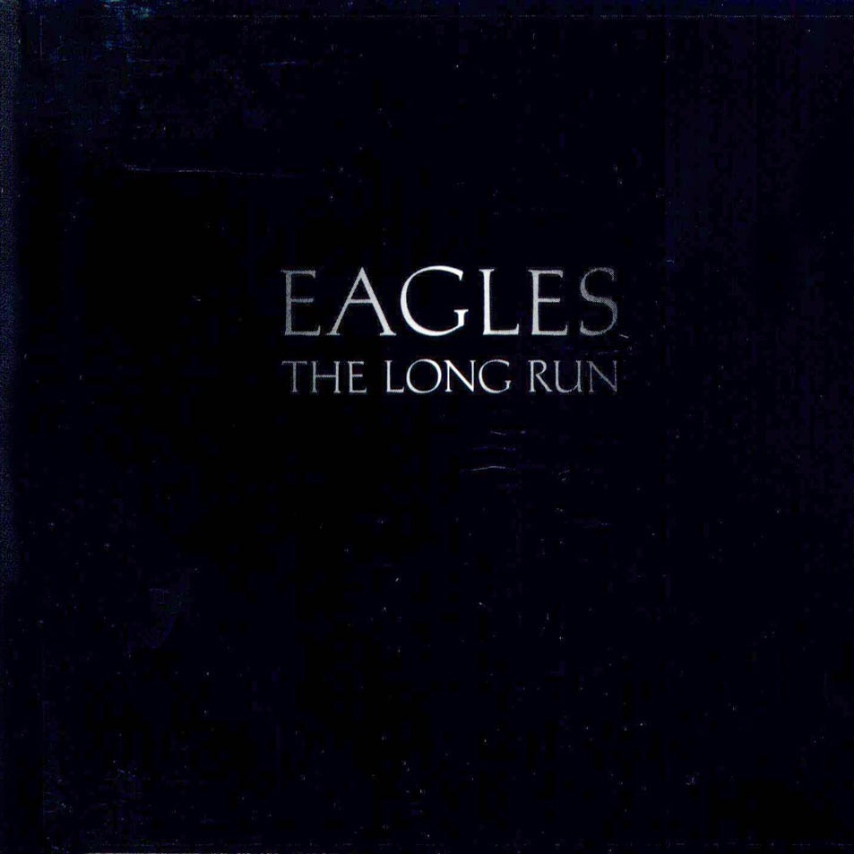 THE EAGLES The Long Run