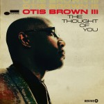 otis-brown-III-the-thought-of-you-album