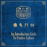 best-foot-forward-an-intorduction-guide-to-festive-culture