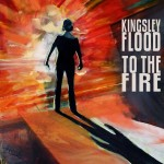 kingsley-flood-to-the-fire