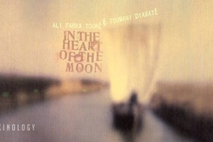 Ali Farka Touré & Toumani Diabaté in the heart of the moon