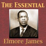 elmore james the essential