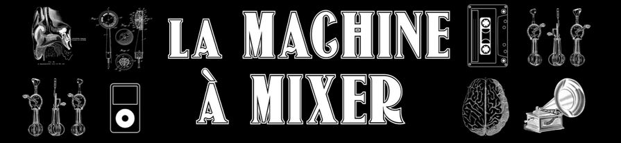 la machine à mixer