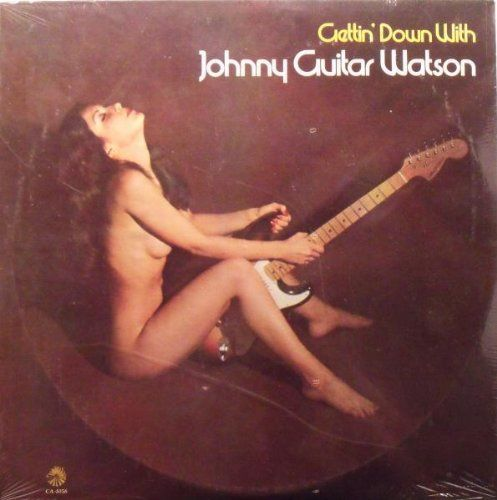 sexy record sleeve Johnny ''Guitar'' Watson - Gettin' Down With