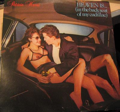 sexy record sleeve Patricia Harris - Heaven Is... (In The Back Seat Of My Cadillac)