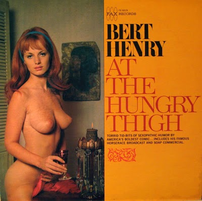 sexy record sleeve bert henry at the hungry thigh 1961
