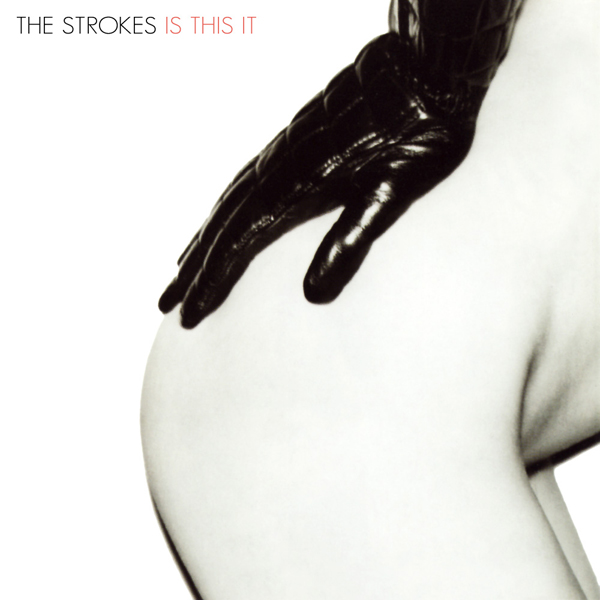 sexy record sleeves the strokes is this it 2001