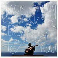 Jack_Johnson_From_Here_to_Now_to_You