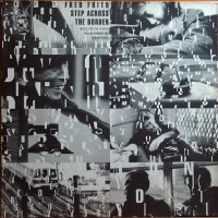 FRED FRITH step accross the border